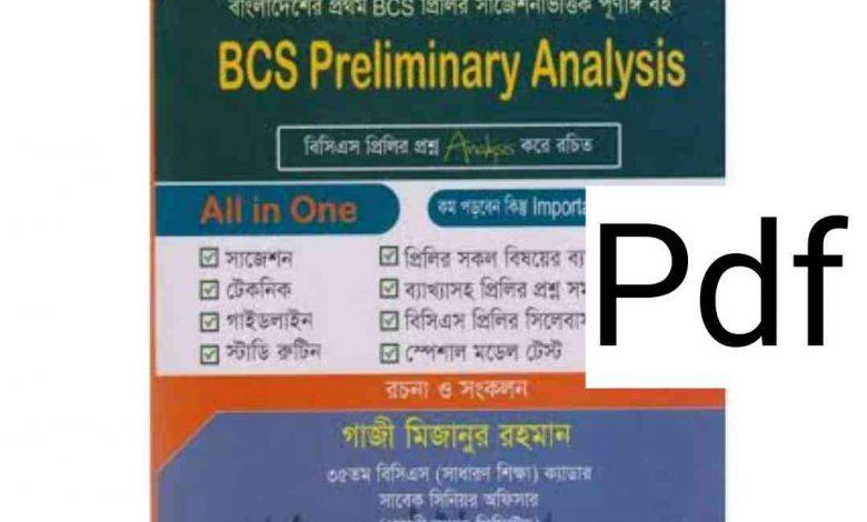 Bcs Preliminary Analysis Pdf by gazi mizanur rahman