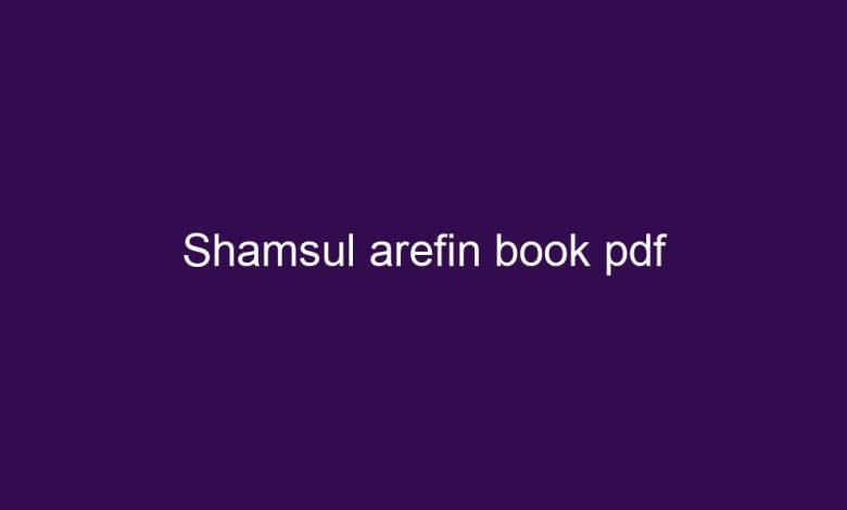 shamsul arefin book pdf 4411 1