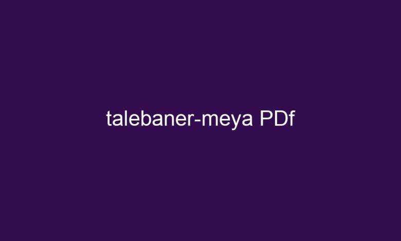 talebaner meya pdf 4462